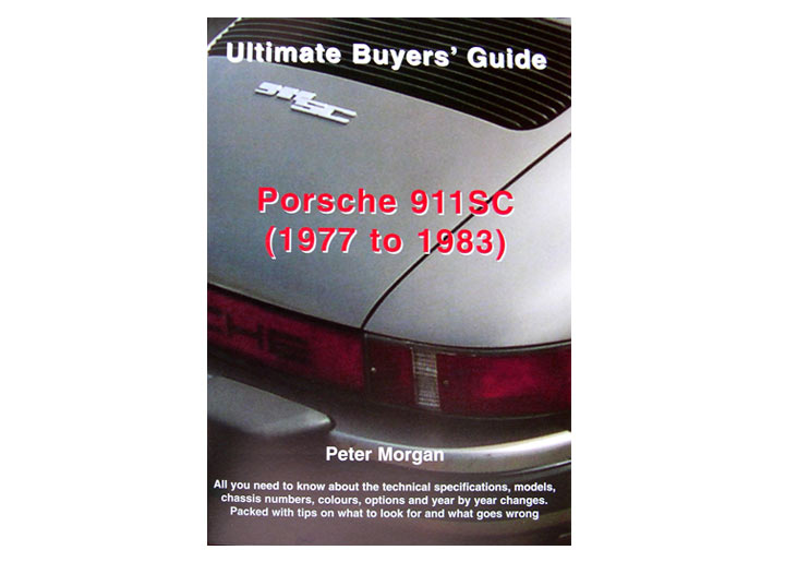Ultimate Buyers' Guide For Porsche 911sc 1977-83